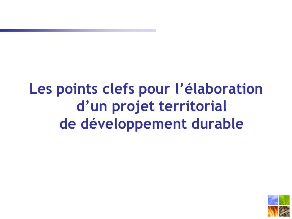 Les points clefs pour lélaboration dun projet territorial de développement durable