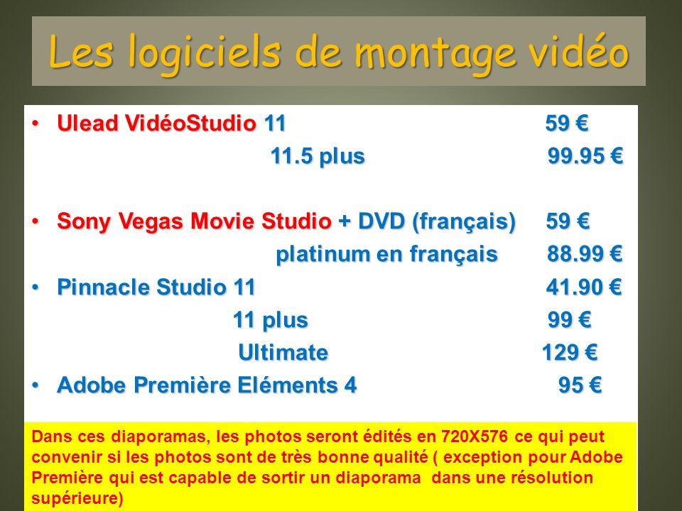 Les logiciels de montage vidéo Ulead VidéoStudio 11 59Ulead VidéoStudio 11 59 11.5 plus 99.95 11.5 plus 99.95 Sony Vegas Movie Studio + DVD (français)