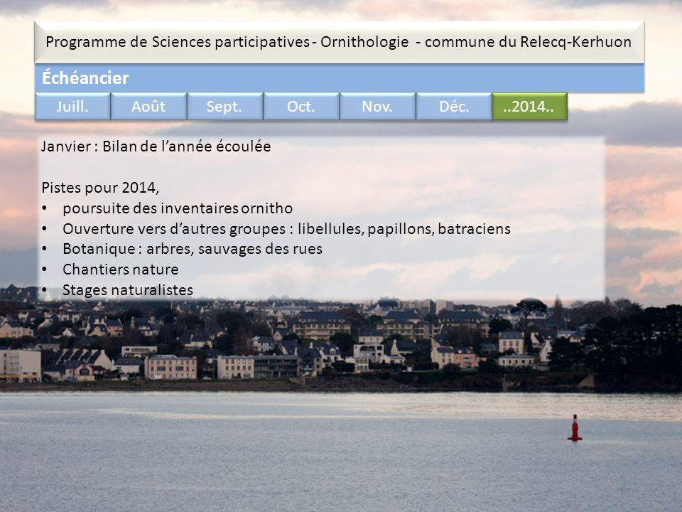 Échéancier Programme de Sciences participatives - Ornithologie - commune du Relecq-Kerhuon..2014..