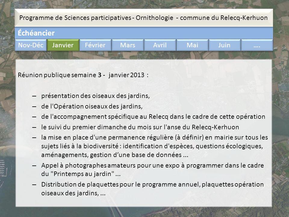 Échéancier Programme de Sciences participatives - Ornithologie - commune du Relecq-Kerhuon Nov-Déc Janvier Février Mars Avril Mai Juin …. Réunion publ