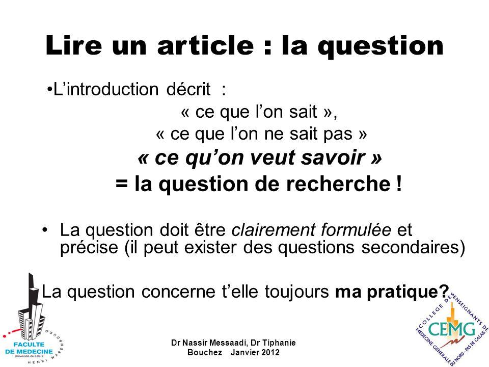 Lire un article : la question Lintroduction décrit : « ce que lon sait », « ce que lon ne sait pas » « ce quon veut savoir » = la question de recherch