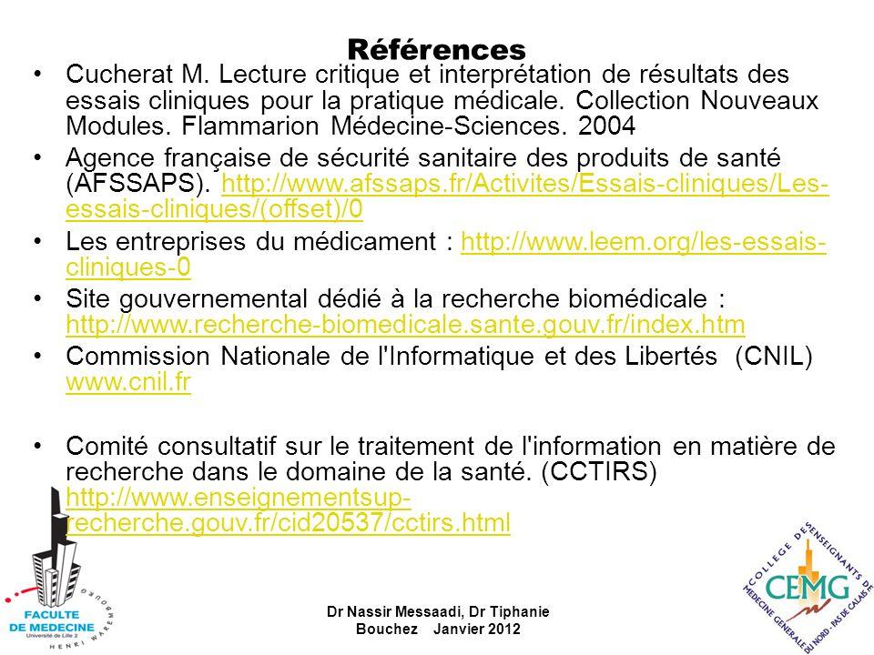 Références Cucherat M. Lecture critique et interprétation de résultats des essais cliniques pour la pratique médicale. Collection Nouveaux Modules. Fl