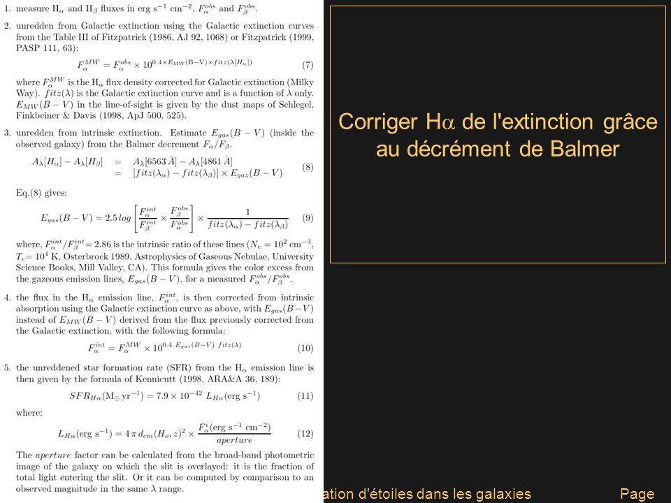 Galaxies J1 - David ElbazMesurer la formation d'étoiles dans les galaxies Page 52 Corriger H de l'extinction grâce au décrément de Balmer
