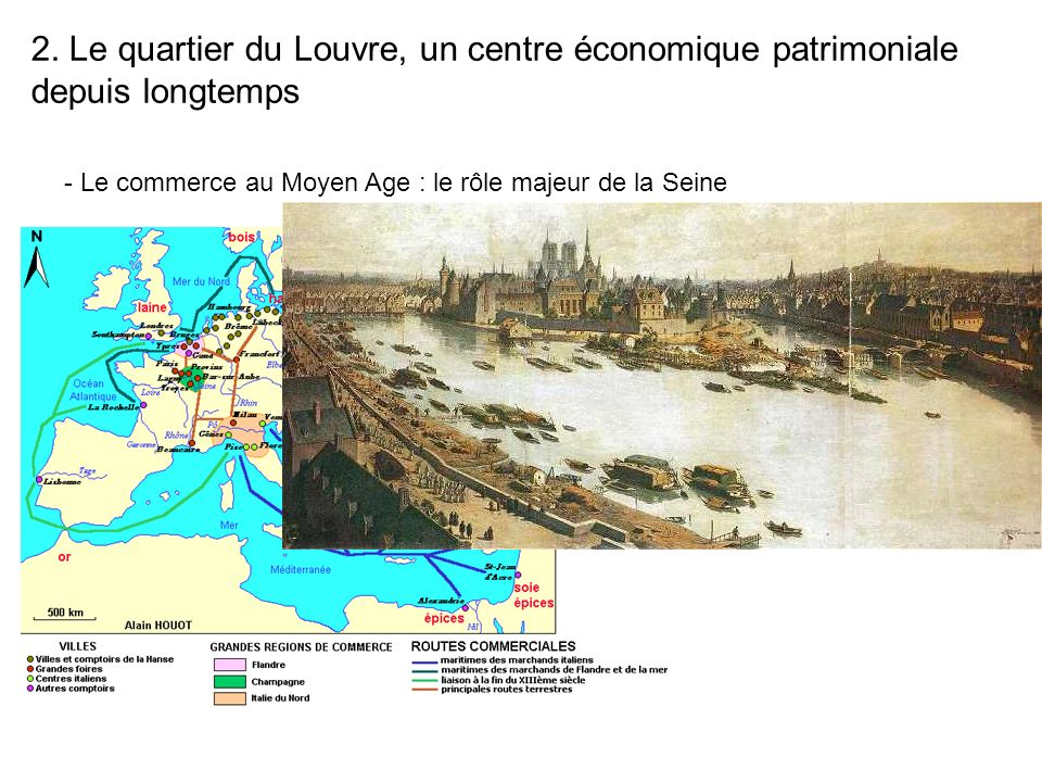 2. Le quartier du Louvre, un centre économique patrimoniale depuis longtemps - Le commerce au Moyen Age : le rôle majeur de la Seine