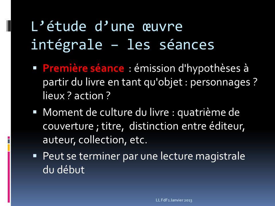 Létude dune œuvre intégrale – les séances Première séance : émission d hypothèses à partir du livre en tant qu objet : personnages .