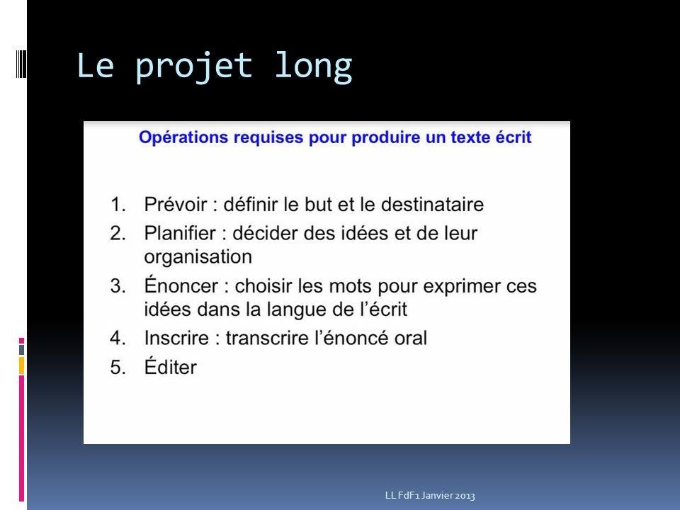 Le projet long LL FdF1 Janvier 2013