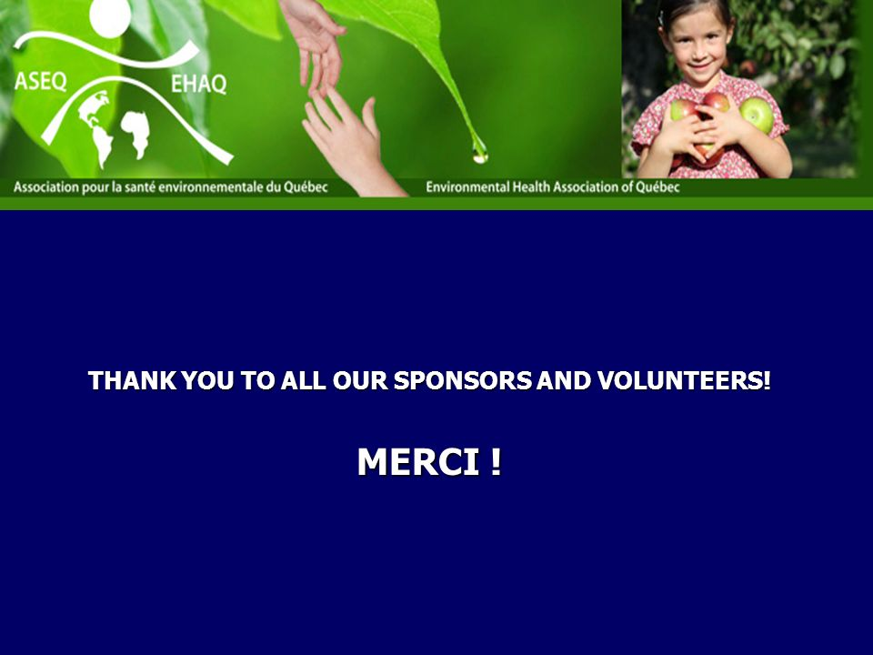 THANK YOU TO ALL OUR SPONSORS AND VOLUNTEERS! MERCI !