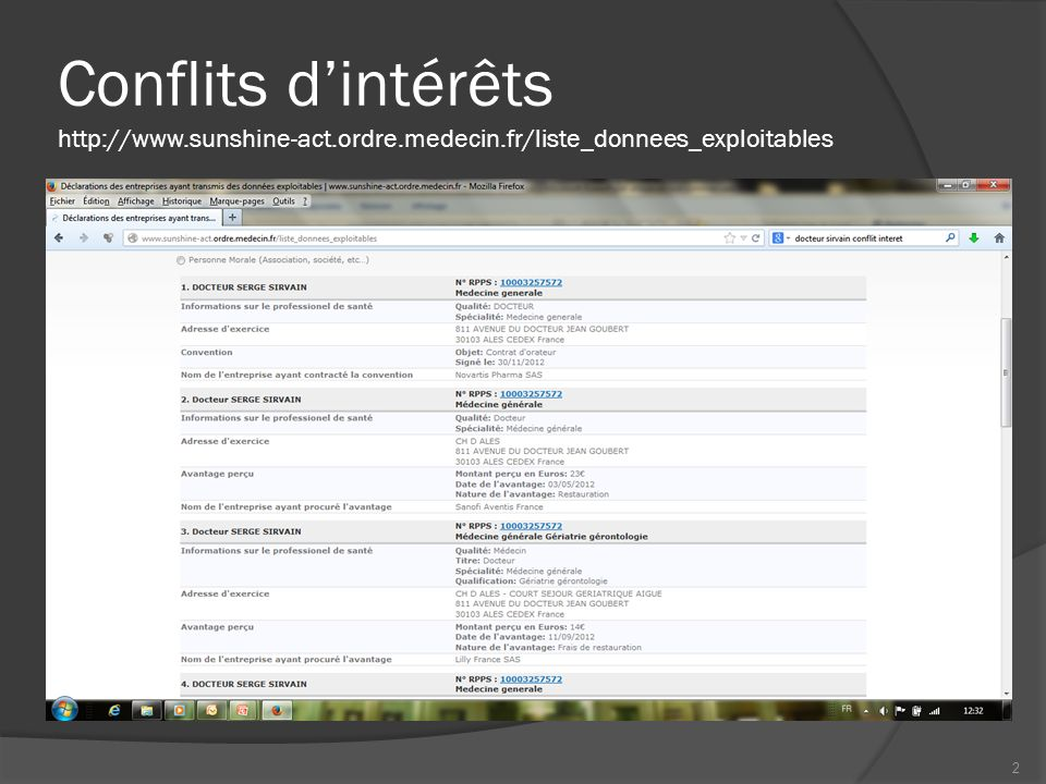 Conflits dintérêts http://www.sunshine-act.ordre.medecin.fr/liste_donnees_exploitables 2