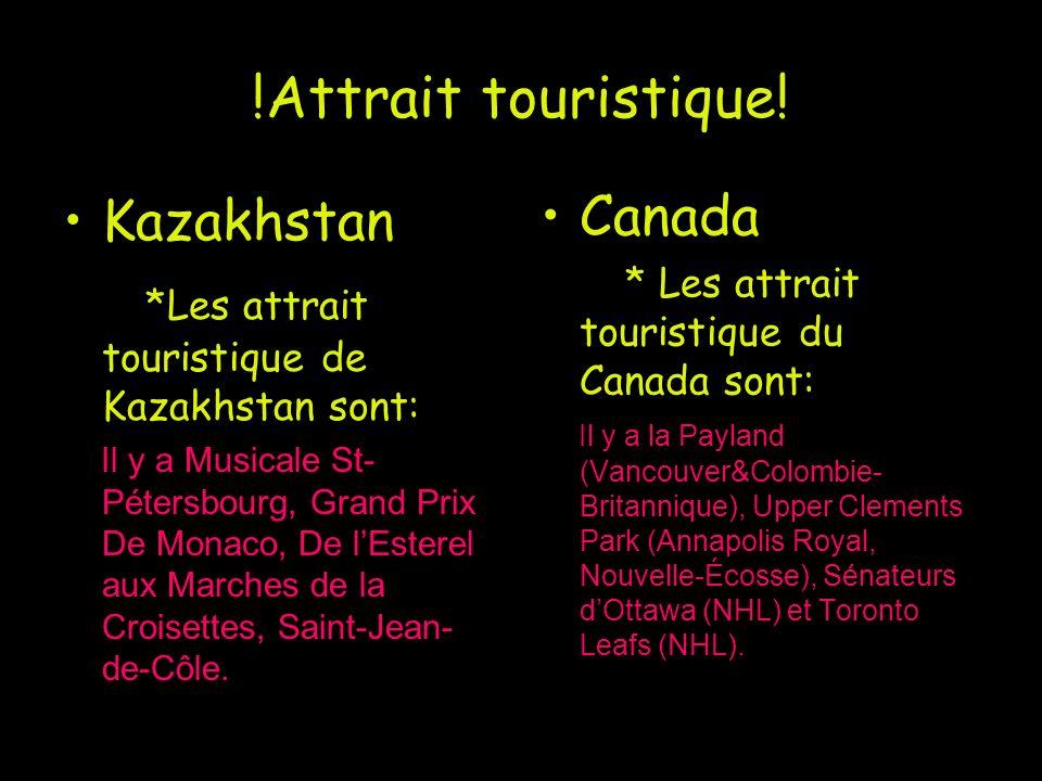 !Attrait touristique! Kazakhstan *Les attrait touristique de Kazakhstan sont: Il y a Musicale St- Pétersbourg, Grand Prix De Monaco, De lEsterel aux M