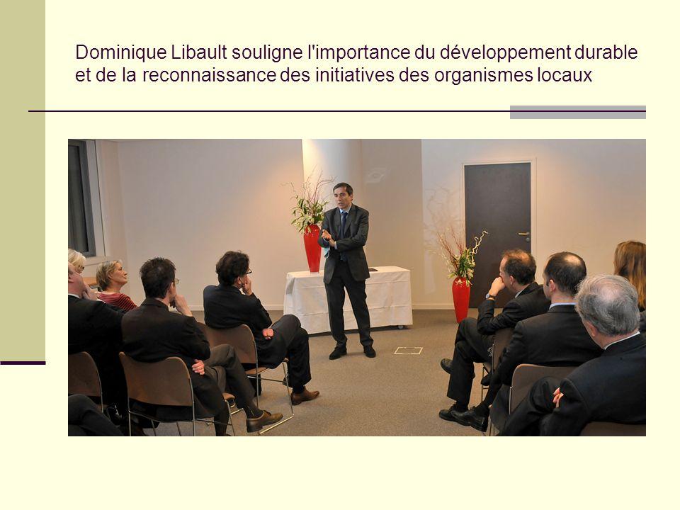 Dominique Libault souligne l'importance du développement durable et de la reconnaissance des initiatives des organismes locaux