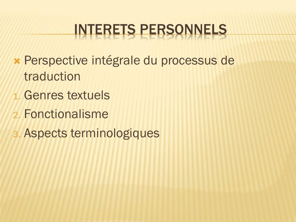 Perspective intégrale du processus de traduction 1.