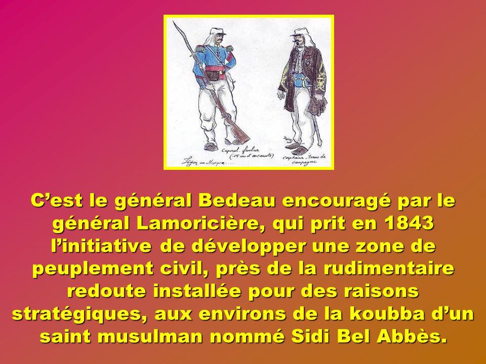 Les rudes héros de la prise de Constantine en 1837 se révèleront ensuite comme de hardis bâtisseurs.