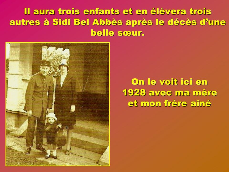 Adjudant à 29 ans, croix de guerre 1914-18 avec citation, médaille militaire croix de guerre T O E avec trois citations, il épouse en 1925 Elise Crespo issue dune ancienne famille de Sidi Bel Abbès dont les ancêtres maternels ont connu la fondation de la ville.
