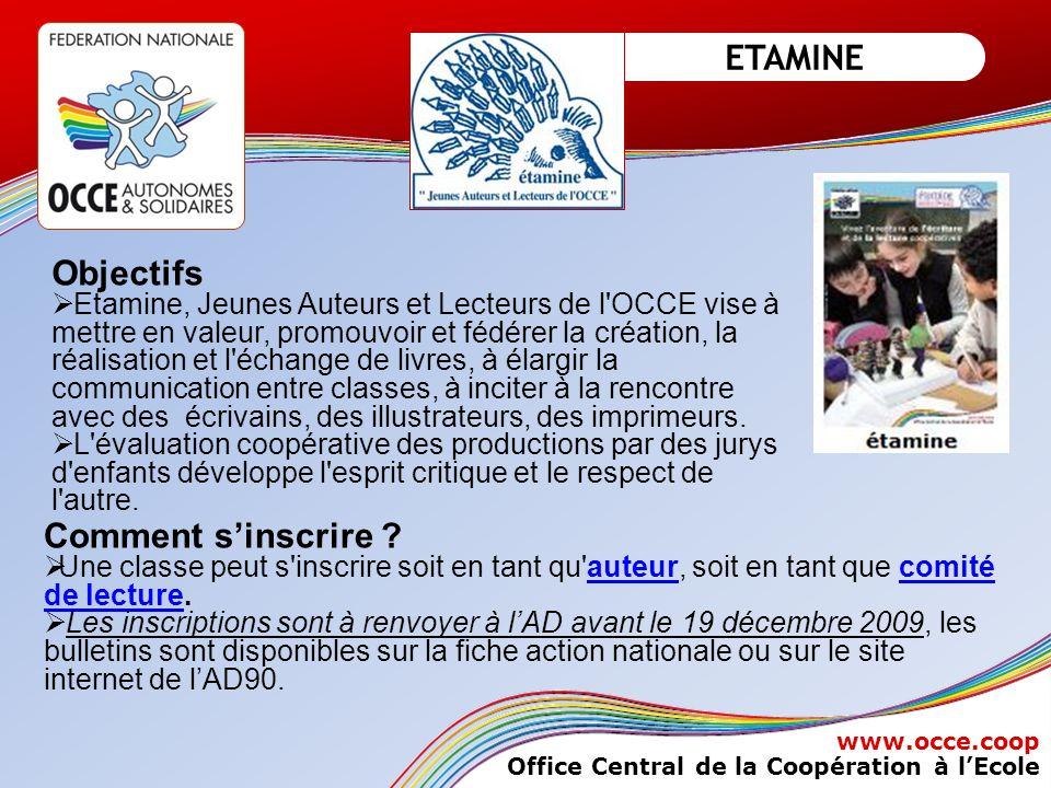 Assemblée Générale de Lyon 29 et 30 mai Assemblée Générale OBERNAI 1er, 2 et 3 juin 2009 2008 www.occe.coop Office Central de la Coopération à lEcole