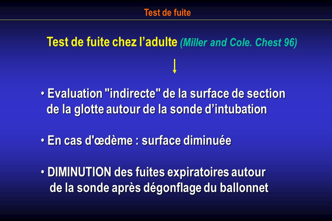 Test de fuite Test de fuite chez ladulte (Miller and Cole. Chest 96) Evaluation