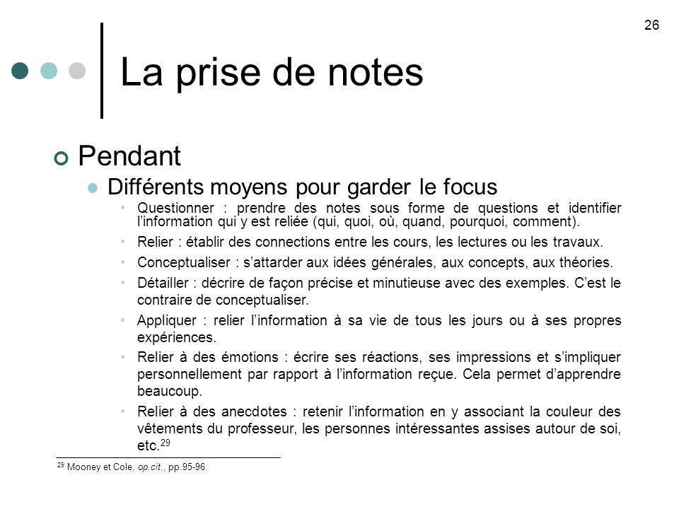 La prise de notes 26 29 Mooney et Cole, op.cit., pp.95-96.