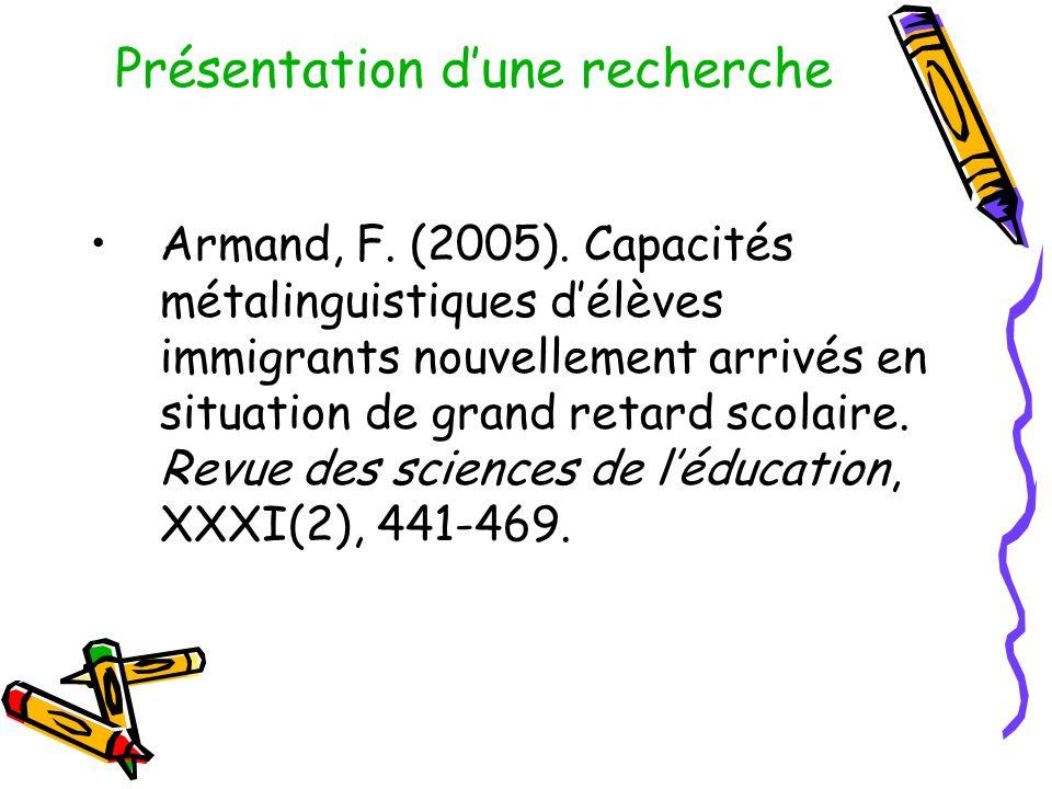 Présentation dune recherche Armand, F.(2005).