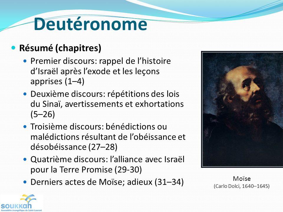 Résumé (chapitres) Premier discours: rappel de lhistoire dIsraël après lexode et les leçons apprises (1–4) Deuxième discours: répétitions des lois du