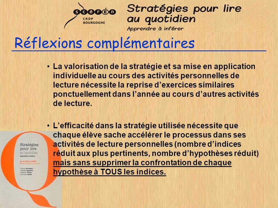 Réflexions complémentaires La valorisation de la stratégie et sa mise en application individuelle au cours des activités personnelles de lecture néces