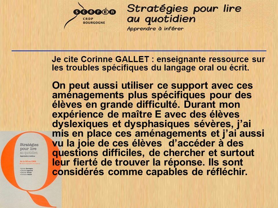 Je cite Corinne GALLET : enseignante ressource sur les troubles spécifiques du langage oral ou écrit. On peut aussi utiliser ce support avec ces aména