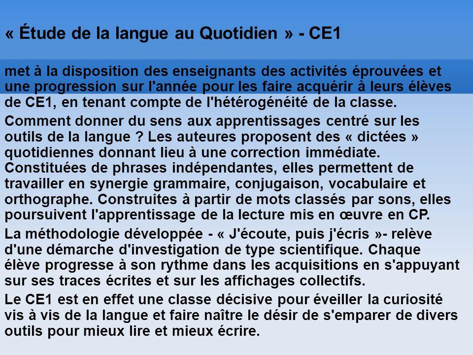 « Étude de la langue au Quotidien » - CE1 met à la disposition des enseignants des activités éprouvées et une progression sur l'année pour les faire a