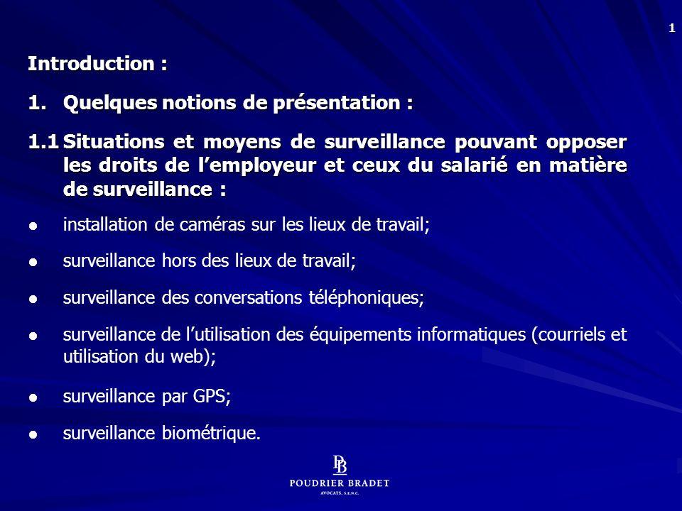 32 CONCLUSION : Yves ST-ANDRÉ, « Le respect du droit à la vie privée au travail : mythe ou réalité.