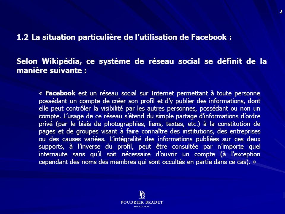103 EN GUISE DE CONCLUSION : Même les tribunaux « se mettent à la page Facebook » : Rio Tinto Alcan inc.