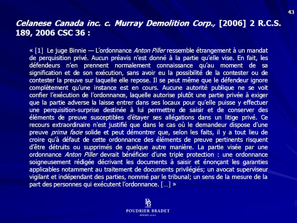 43 Celanese Canada inc.c. Murray Demolition Corp., [2006] 2 R.C.S.