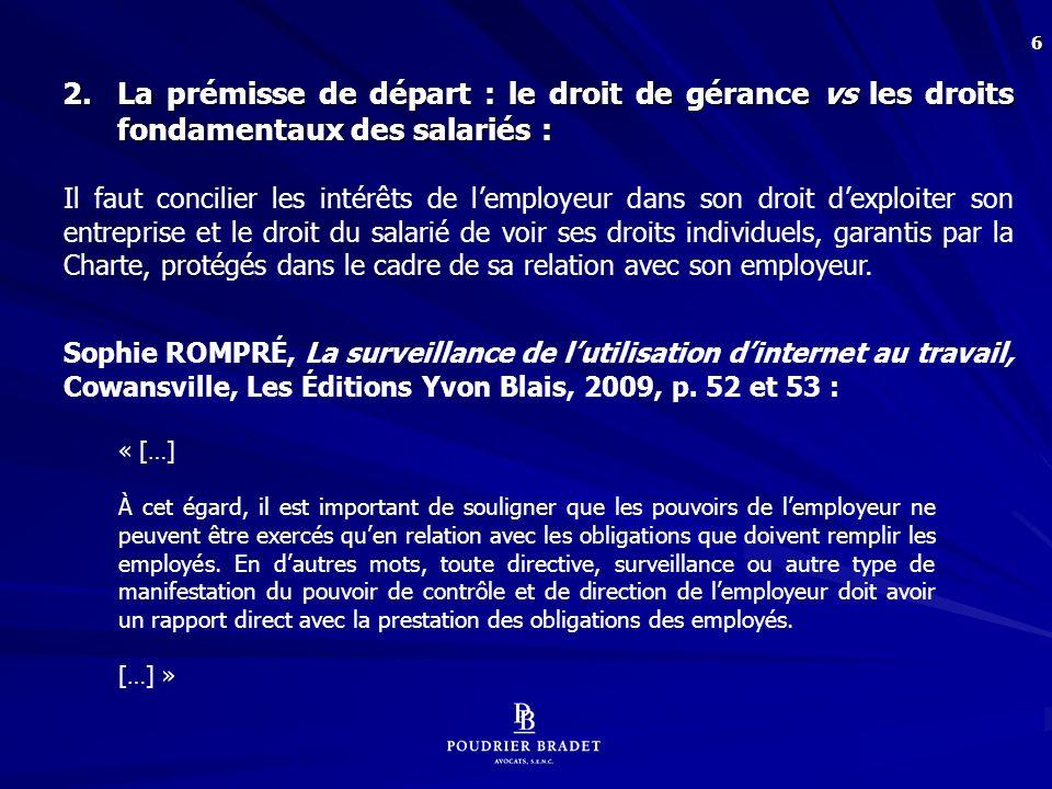 37 Principes qui gouvernent la surveillance des équipements informatiques mis à la disposition des salariés par lemployeur : S.