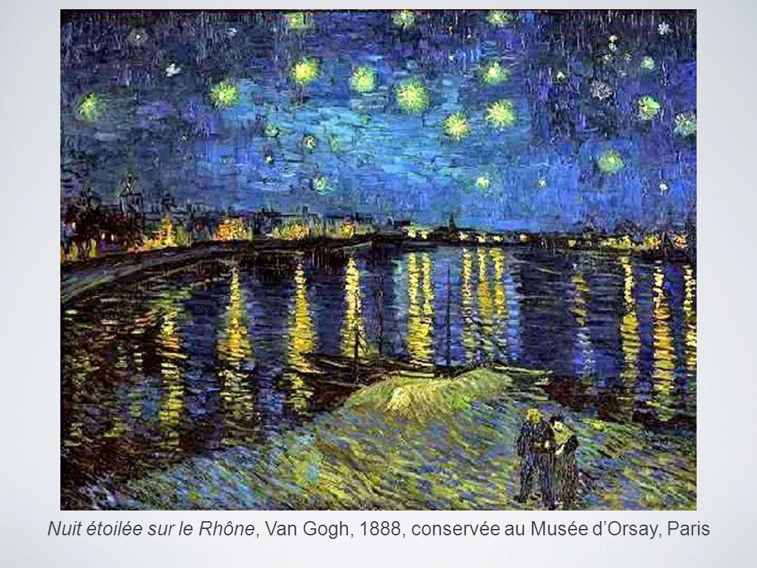 Nuit étoilée sur le Rhône, Van Gogh, 1888, conservée au Musée dOrsay, Paris