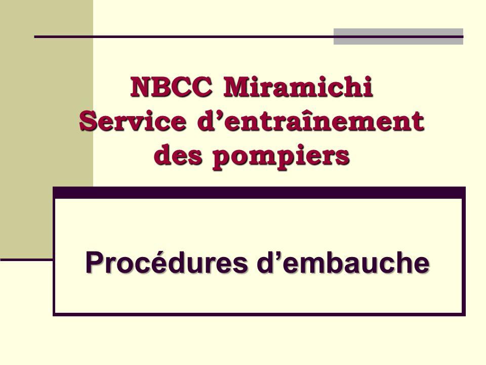 Procédures dembauche NBCC Miramichi Service dentraînement des pompiers