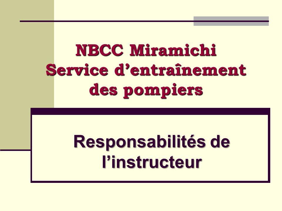 Responsabilités de linstructeur NBCC Miramichi Service dentraînement des pompiers