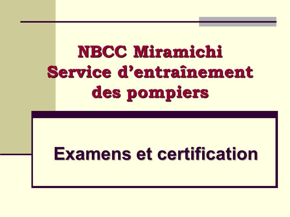 Examens et certification NBCC Miramichi Service dentraînement des pompiers
