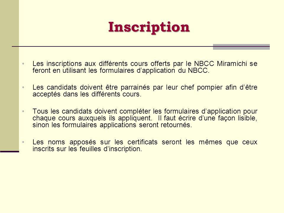 Inscription Les inscriptions aux différents cours offerts par le NBCC Miramichi se feront en utilisant les formulaires dapplication du NBCC. Les candi