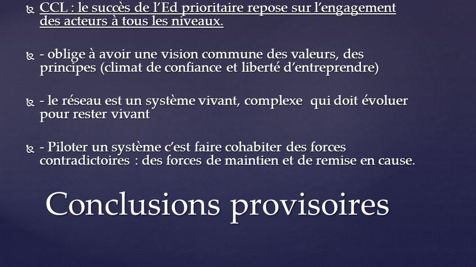 CCL : le succès de lEd prioritaire repose sur lengagement des acteurs à tous les niveaux.