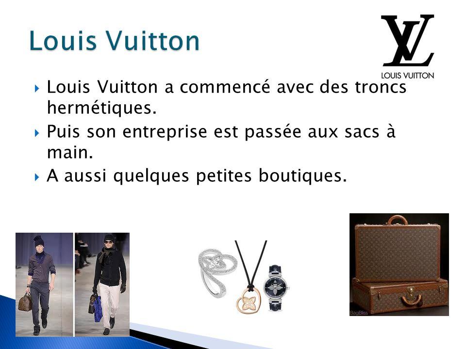 Louis Vuitton est devenu si célèbre parce que ses camions étaient légers, étanches à l air, et empilable.