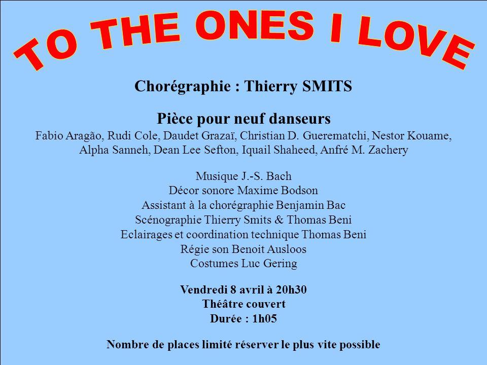 Chorégraphie : Thierry SMITS Pièce pour neuf danseurs Fabio Aragão, Rudi Cole, Daudet Grazaï, Christian D. Guerematchi, Nestor Kouame, Alpha Sanneh, D