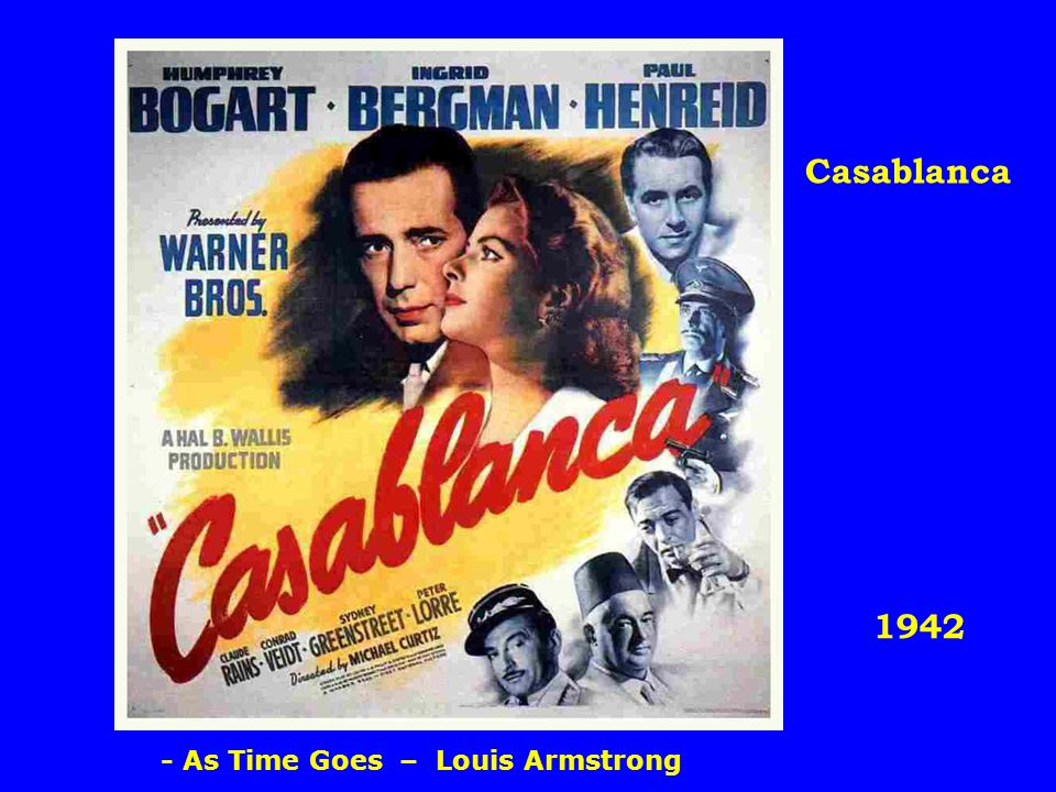 1942 Casablanca - As Time Goes – Louis Armstrong