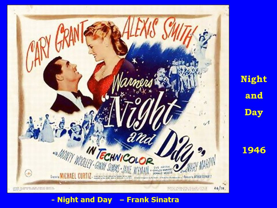 1946 Night and Day - Night and Day – Frank Sinatra