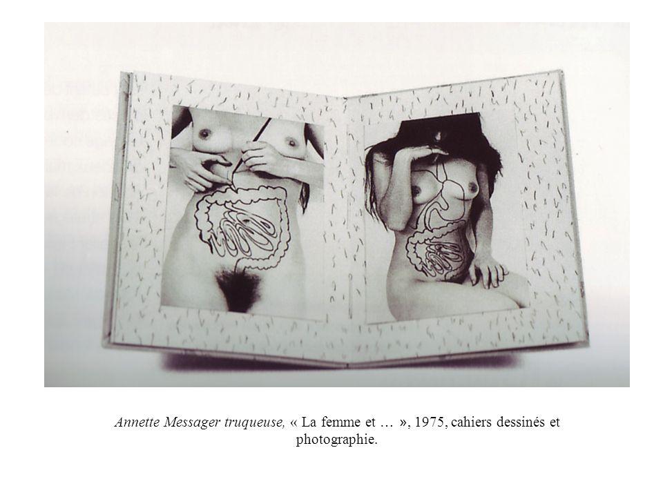 Annette Messager truqueuse, « La femme et … », 1975, cahiers dessinés et photographie.