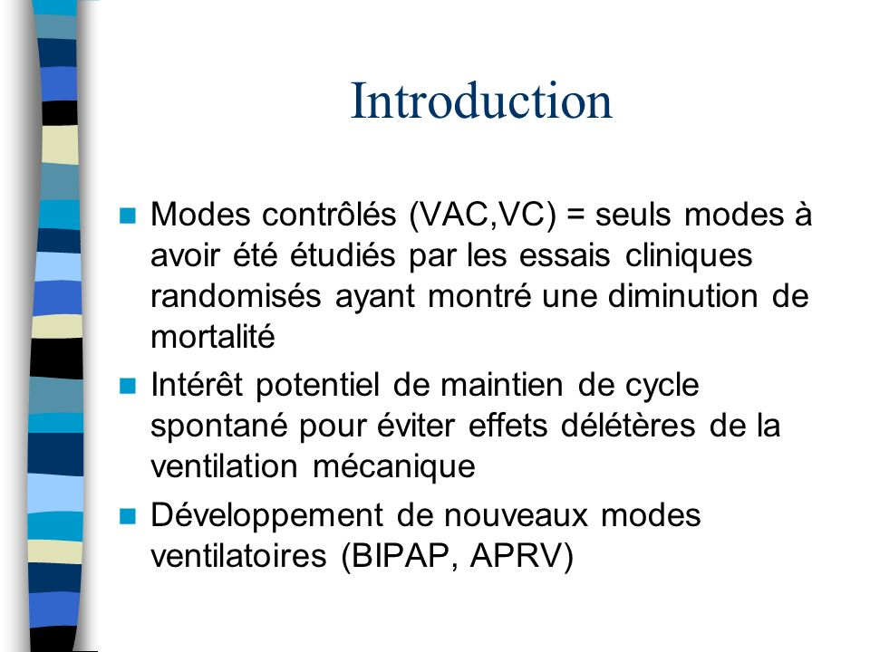 Mécanique ventilatoire C. Putensen and coll. Am J Respir Crit Care Med 1999.159: 1241-48