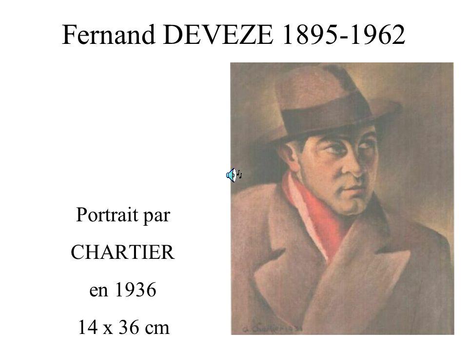 Fernand DEVEZE 1895-1962 Portrait par CHARTIER en 1936 14 x 36 cm