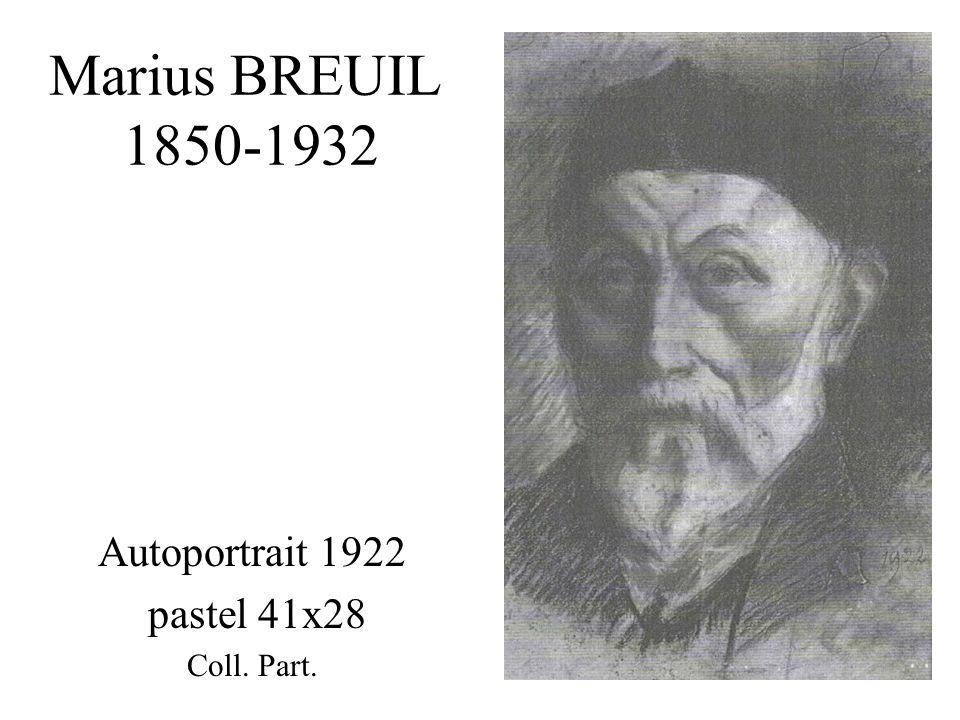Marius BREUIL 1850-1932 Autoportrait 1922 pastel 41x28 Coll. Part.