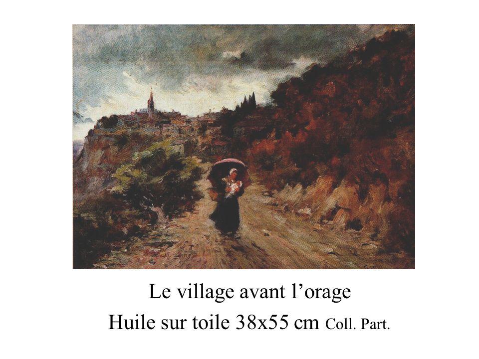 Le village avant lorage Huile sur toile 38x55 cm Coll. Part.
