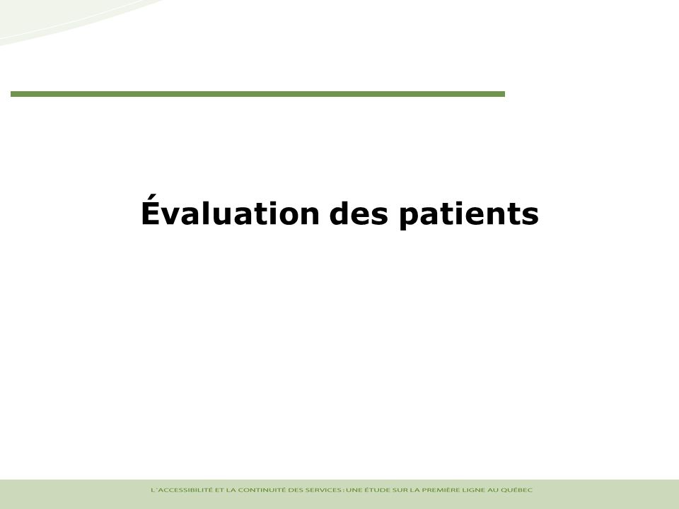 Évaluation des patients