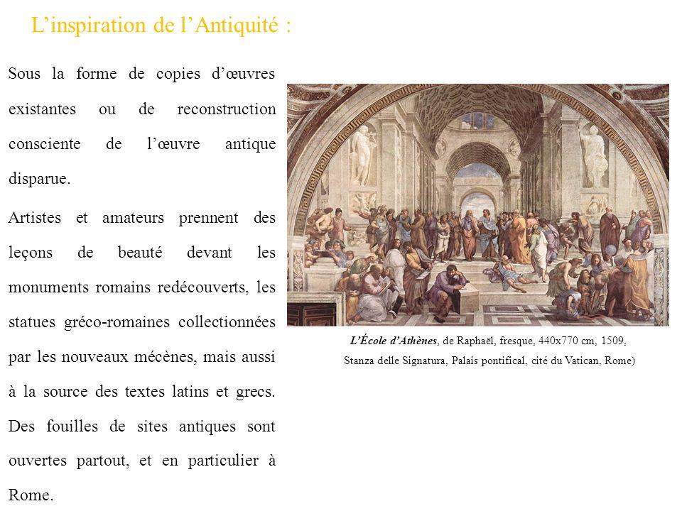 Linspiration de lAntiquité : Sous la forme de copies dœuvres existantes ou de reconstruction consciente de lœuvre antique disparue. Artistes et amateu