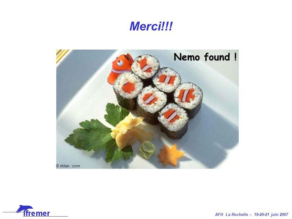 AFH La Rochelle – 19-20-21 juin 2007 Merci!!! Nemo found ! © ritilan.com