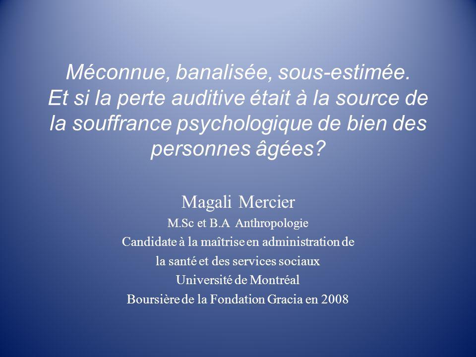 Remerciements -A la fondation Gracia - Aux membres de la vie scientifique du CSSS de Bordeaux-Cartierville-Saint Laurent