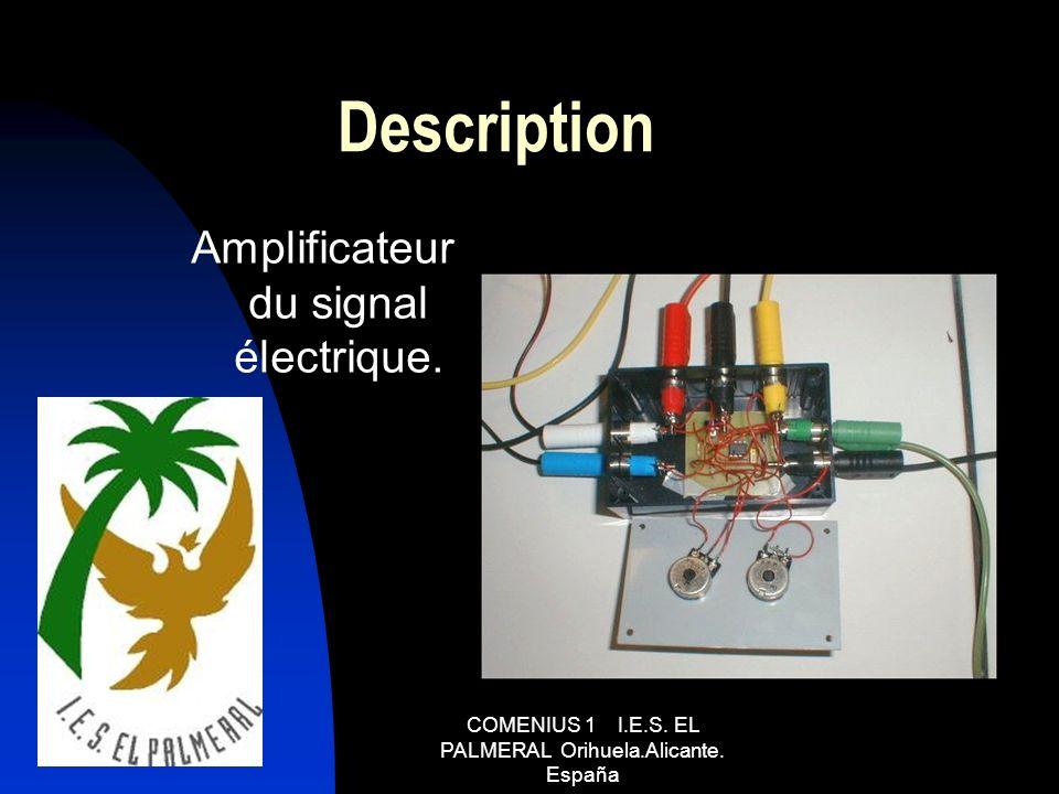 Description Amplificateur du signal électrique.