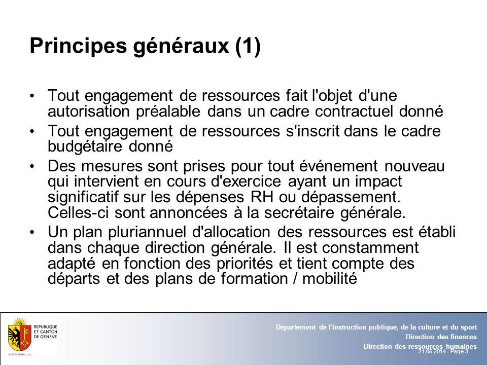 21.05.2014 - Page 3 Département de l'instruction publique, de la culture et du sport Direction des finances Direction des ressources humaines Principe